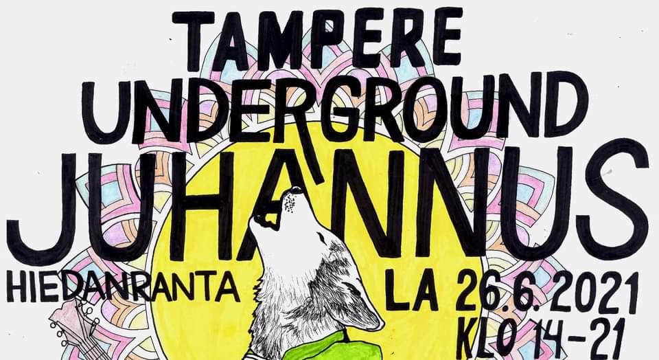 Tampere Underground juhannus 2021