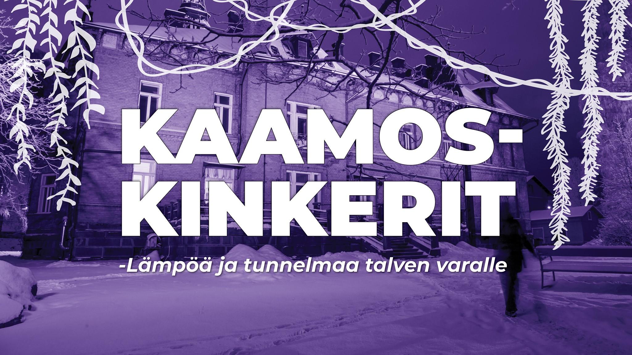 Kaamoskinkerit-teksti, taustalla Lielahden kartano violetilla valaistuna